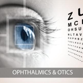 Ophthalmics & Otics
